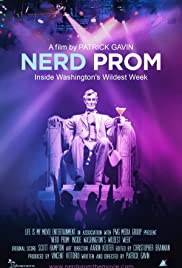 Nerd Prom: Inside Washington's Wildest Week Poster