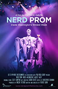 Watch full movie sites Nerd Prom: Inside Washington's Wildest Week by Manas Mukul Pal [Avi]