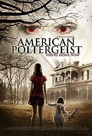 American Poltergeist (2015) 720p