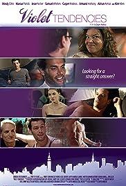 Violet Tendencies(2010) Poster - Movie Forum, Cast, Reviews