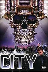 Exterminator City (2005)