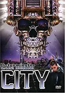 Full downloadable movie Exterminator City UK [Ultra]