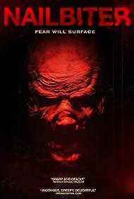 Nailbiter (2013) Poster - Movie Forum, Cast, Reviews