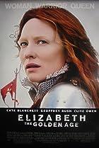 Elizabeth: The Golden Age (2007) Poster