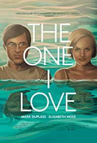The One I Love (2014) Poster - Movie Forum, Cast, Reviews