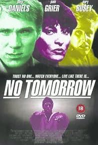 Primary photo for No Tomorrow