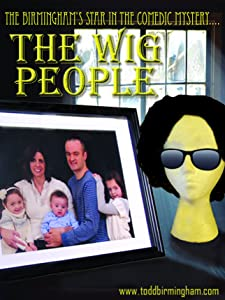 Quick downloads for movies The Wig People USA [640x320]