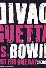 David Guetta vs. Bowie: Just for One Day (Heroes)