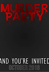 Murder Party (2018)