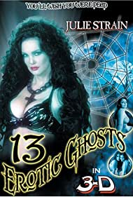 Thirteen Erotic Ghosts (2004) Poster - Movie Forum, Cast, Reviews