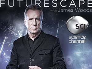 Where to stream Futurescape with James Woods