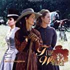 Dana Delany, Annabeth Gish, and Angelina Jolie in True Women (1997)