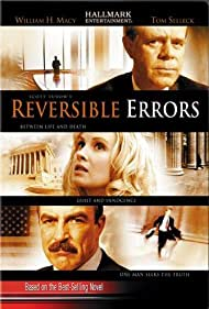 William H. Macy, Tom Selleck, and Monica Potter in Reversible Errors (2004)