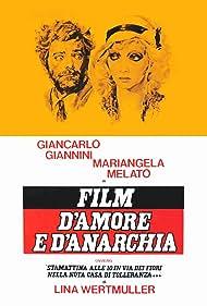 Film d'amore e d'anarchia, ovvero 'stamattina alle 10 in via dei Fiori nella nota casa di tolleranza...' (1973) Poster - Movie Forum, Cast, Reviews