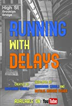 Running with Delays