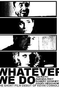 Whatever We Do (2003)