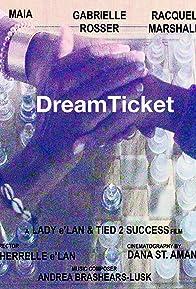 Primary photo for DreamTicket