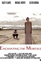 Primary image for Enchanting the Mortals