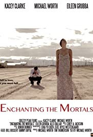 Enchanting the Mortals Poster
