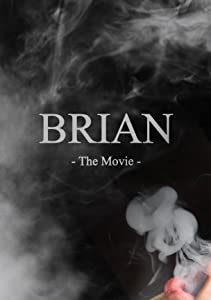 Filme mobil 3gp kostenloser Download Brian: The Movie [DVDRip] [hdv] [hd720p] by Rob Murphy (2018)