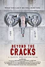 Beyond the Cracks