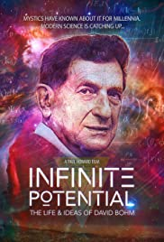 Infinite Potential: The Life & Ideas of David Bohm Poster