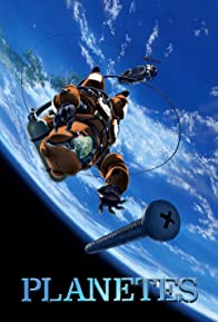 Primary photo for Planetes