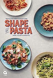 The Shape of Pasta - Season 1