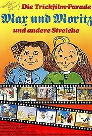 Wilhelm Busch - Die Trickfilm-Parade: Max und Moritz und andere Streiche Poster