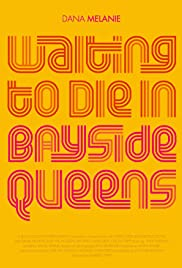 Waiting to Die in Bayside, Queens Poster
