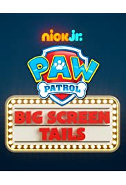 Paw Patrol: Mission Big Screen