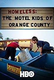 Homeless: The Motel Kids of Orange County Poster