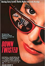 Down Twisted (1987) Poster - Movie Forum, Cast, Reviews