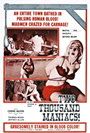 Two Thousand Maniacs! (1964) Poster - Movie Forum, Cast, Reviews