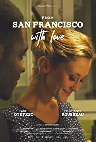 Constance Rousseau and Ade Oyefeso in From San Francisco with Love (2016)