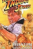 The Adventures of Young Indiana Jones: The Phantom Train of Doom