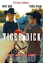 Tiger Dick