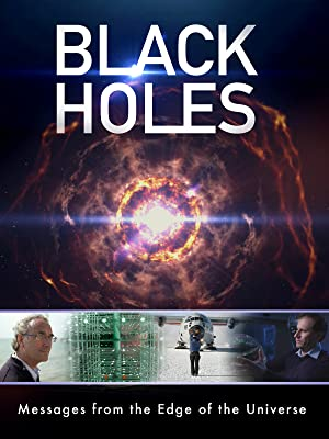 Where to stream Black Holes: Messages from the Edge of the Universe