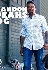 Brandon Speaks Dog Poster