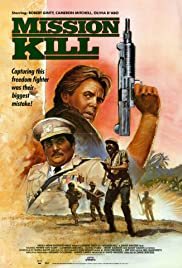 Mission Kill (1985) Poster - Movie Forum, Cast, Reviews