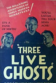 Three Live Ghosts Poster