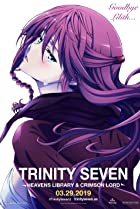 Trinity Seven: The Movie 2 - Heavens Library & Crimson Lord (2019) Poster