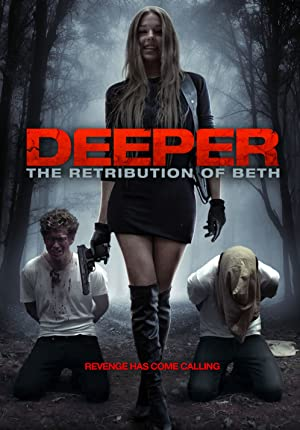 Permalink to Movie Deeper: The Retribution of Beth (2014)