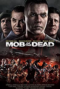 Primary photo for Mob of the Dead