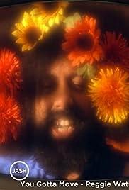 Reggie Watts: You Gotta Move Poster