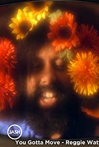 Primary photo for Reggie Watts: You Gotta Move