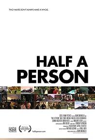 Primary photo for Half a Person