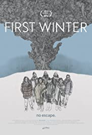First Winter (2012) Poster - Movie Forum, Cast, Reviews