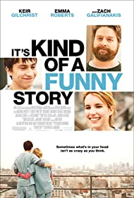 It's Kind of a Funny Story (2010) Poster - Movie Forum, Cast, Reviews