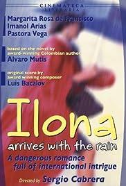 Ilona llega con la lluvia Poster